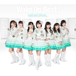 Wake Up, Girls! - Wake Up, Best!MEMORIAL Vol.5
