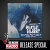 The Devil Don't Sleep (Deluxe) [Big Machine Radio Release Special], Brantley Gilbert