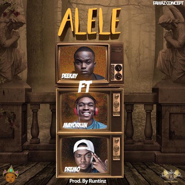Alele (feat. Mayorkun & Dremo) - Single