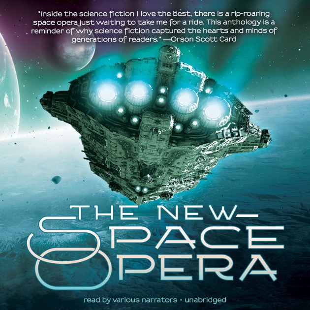 The New Space Opera By Gardner Dozois Jonathan Strahan On Itunes