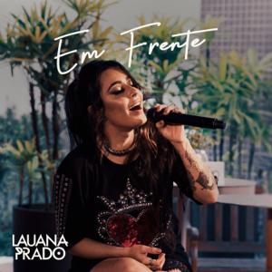 Lauana Prado - Em Frente (Ao Vivo)