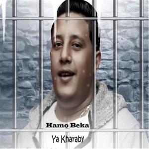 Hamo Beka - Ya Kharaby