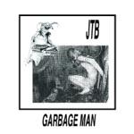 JEFF the Brotherhood - Garbage Man