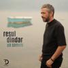 Resul Dindar - En Sonum artwork