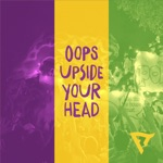 Flow Tribe - Oops Upside Your Head