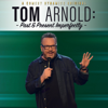 Tom Arnold - Tom Arnold: Past & Present Imperfectly (Original Recording)  artwork