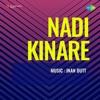 Nadi Kinare (Original Motion Picture Soundtrack) - EP