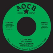 Willie Griffin - I Love You