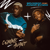 Comme avant (feat. Junior Bvndo)