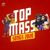 Top Mass Songs 2020 (Original Motion Picture Soundtrack)