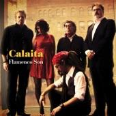 Calaita Flamenco Son - Rumba del Siete