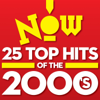 Various Artists - Now: 25 Top Hits of the 2000's artwork
