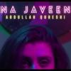 Na Javeen Single