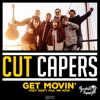 Cut Capers - Get Movin' (Feet Don't Fail Me Now) artwork