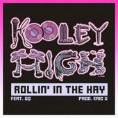 Rollin In the Hay (feat. GQ) - Single
