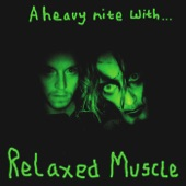 Relaxed Muscle - B-Real