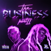 Tiësto & Ty Dolla $ign - The Business, Pt. II artwork