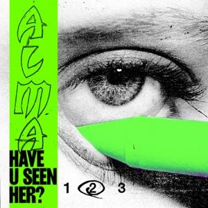 Have U Seen Her? (Part II) - Single