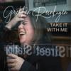 Gretchen Reinhagen - Take It with Me portada