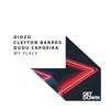 Diozo, Cleyton Barros & Dudu Capoeira - My Place artwork