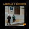 Ladrillo y Cemento feat Slykid Single