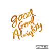 Good God Almighty Radio Version - Crowder mp3