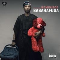 Reminisce - Baba Hafusa