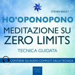 Ho'oponopono: Meditazione su Zero Limits