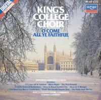 Choir of King's College, Cambridge - O Come All Ye Faithful - Favourite Christmas Carols artwork