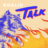 Khalid - Talk MP3