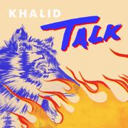 Talk - Khalid - Khalid