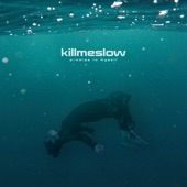 Promise to Myself - Killmeslow