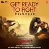 Get Ready To Fight Reloaded From Baaghi 3 feat Siddharth Basrur Single