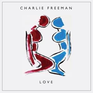 Charlie Freeman - Love