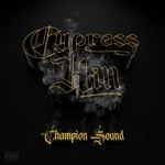 Cypress Hill - Champion Sound