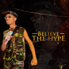 Believe The Hype EP - Toby Shang