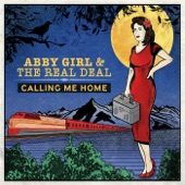 Abby Girl and the Real Deal - I've Got a Feeling