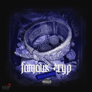 Blueface - Famous Cryp (Reloaded)