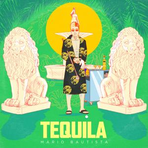 Mario Bautista - Tequila