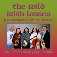 The Rocky Road From Dublin With Guest Musicians From the Dubliners (feat. Eamonn Campbell & John Sheahan) by The Wild Irish Lasses on Apple Music