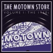 The Motown Story, Vol. 1 - The 1960s