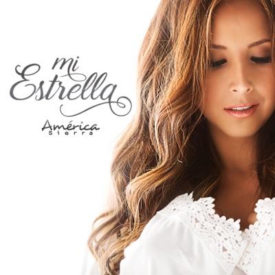 Mi Estrella - Single - América Sierra