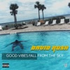 Good Vibes Fall from the Sky EP