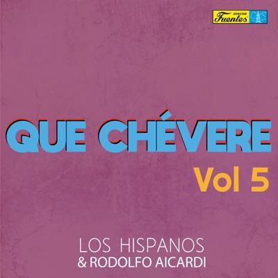 Que Chévere (Vol. 5) - Rodolfo Aicardi