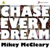Chase Every Dream feat Anushka Manchanda Single