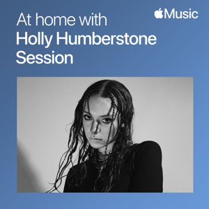 Holly Humberstone - At Home with Holly Humberstone: The Session