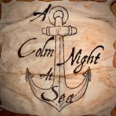 A Colm Night At Sea