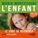 Maria Montessori & Charlotte Poussin - L'Enfant