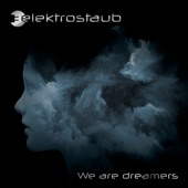 We Are Dreamers