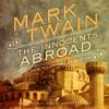 Mark Twain - The Innocents Abroad: Or, the New Pilgrims' Progress  artwork